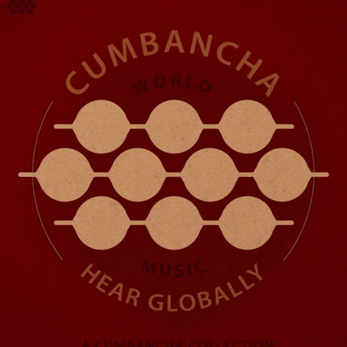 Hear Globally: A Cumbancha Collection cover art