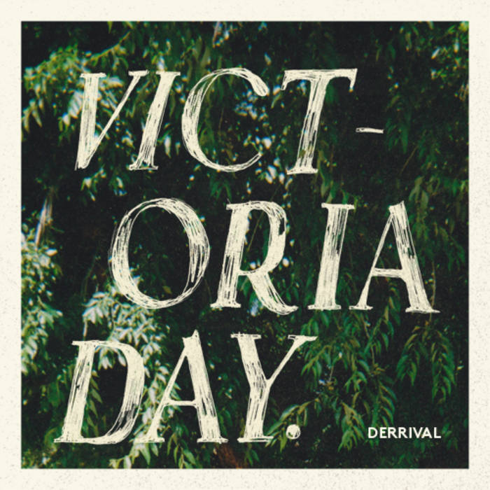 Victoria Day - Single cover art