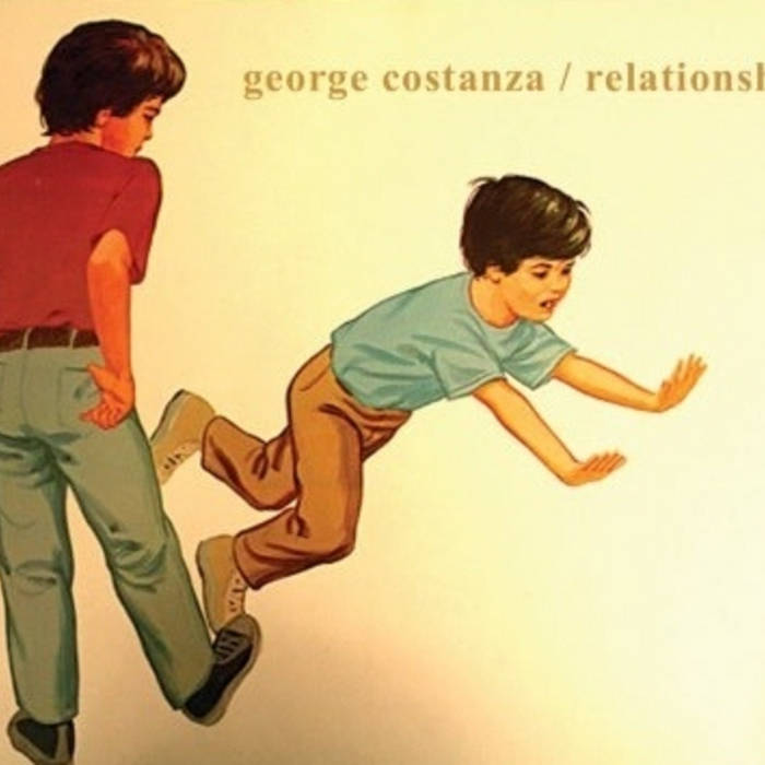 Relationships/George Costanza Split cover art