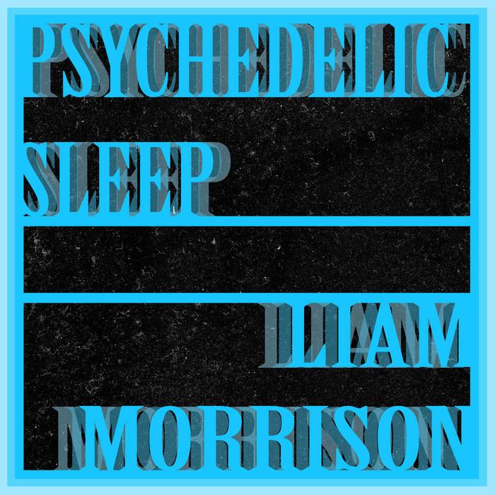 Psychedelic Sleep cover art