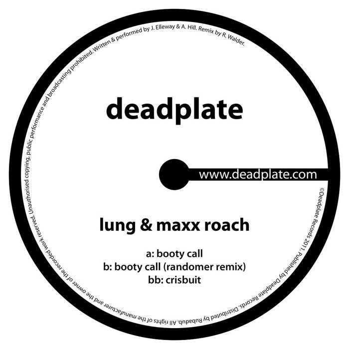Lung & Maxx Roach - Booty Call (Randomer Remix) [DPL001] cover art