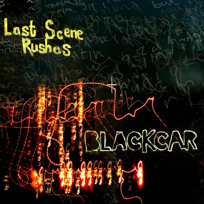 Last Scene Rushes cover art