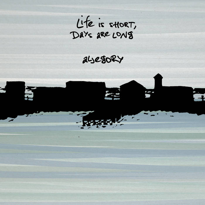 Life is Short, Days are Long cover art