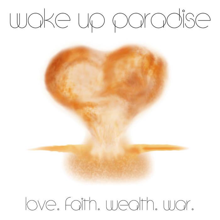 Love. Faith. Wealth. War. EP cover art