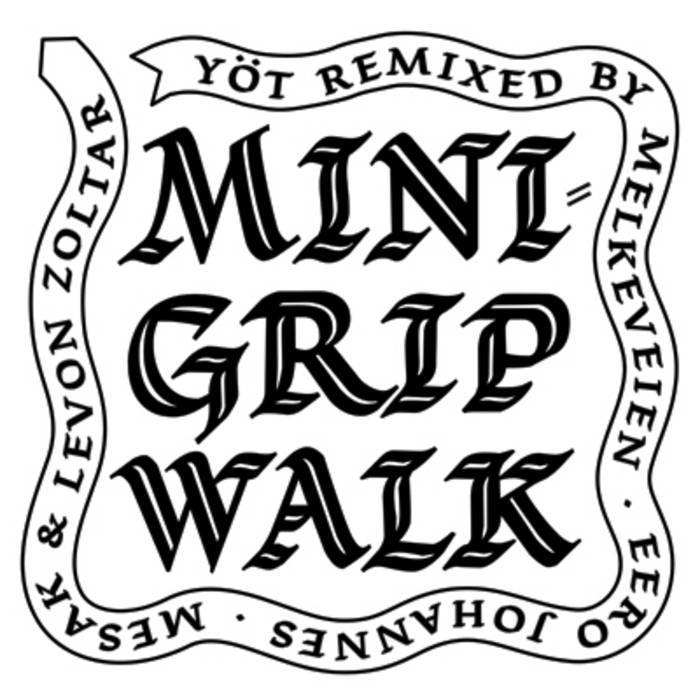 Minigrip Walk Remixed cover art