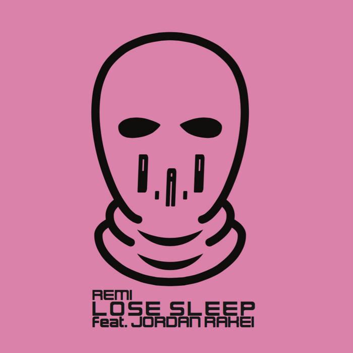 Lose Sleep (feat. Jordan Rakei) cover art