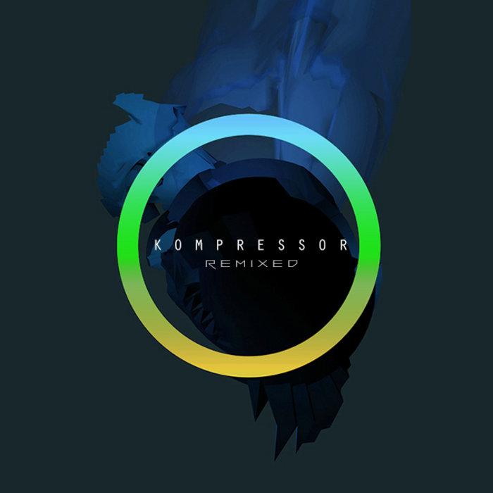 Kompressor Remixed EP cover art