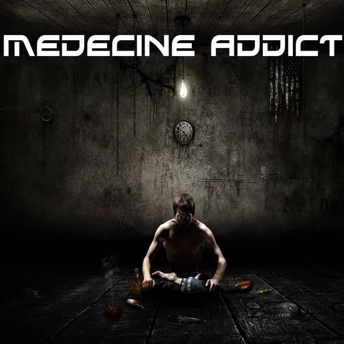 Medecine Addict cover art