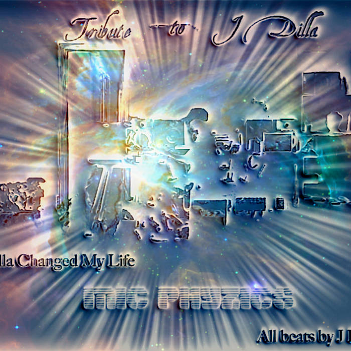 J Dilla Changed My Life (Tribute to J DIlla) cover art