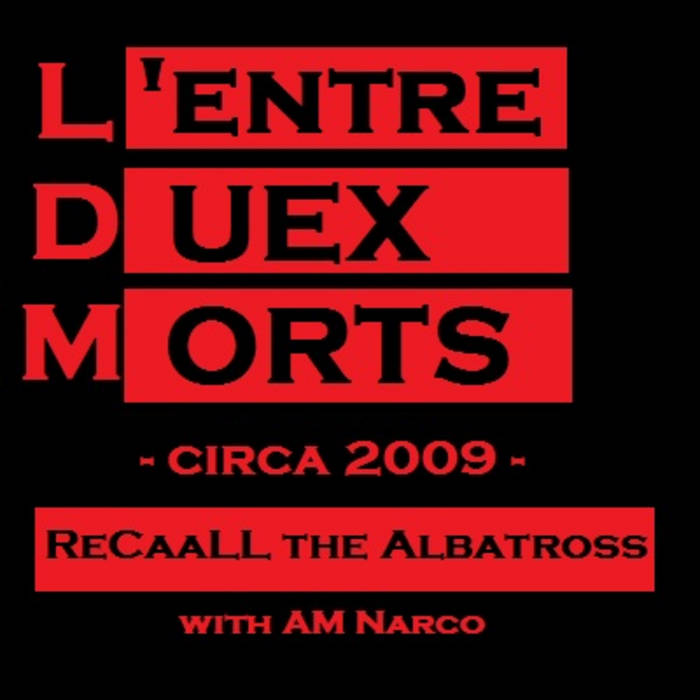 ReCaaLL The Albatross - L'Entre Duex Morts cover art