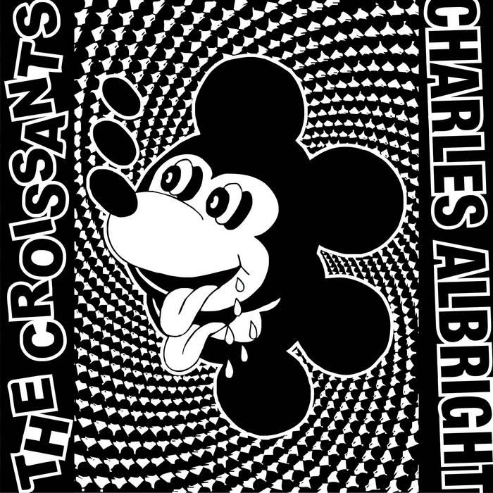 The Croissants / Charles Albright - Split cover art