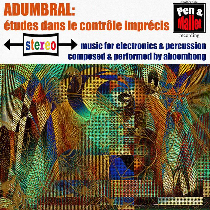 adumbral: études dans le contrôle imprécis cover art