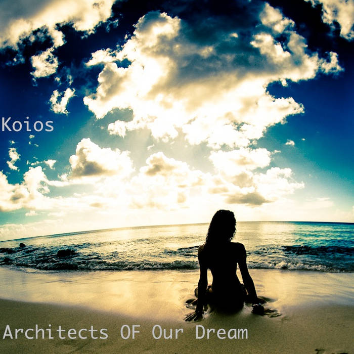 Architects Of Our Dream cover art