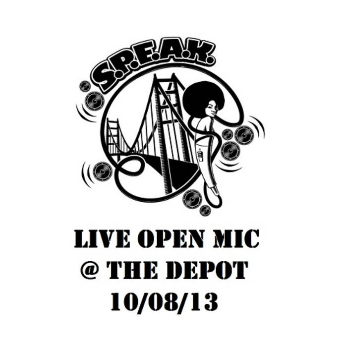 S.P.E.A.K. Open Mic 10/08/13 cover art