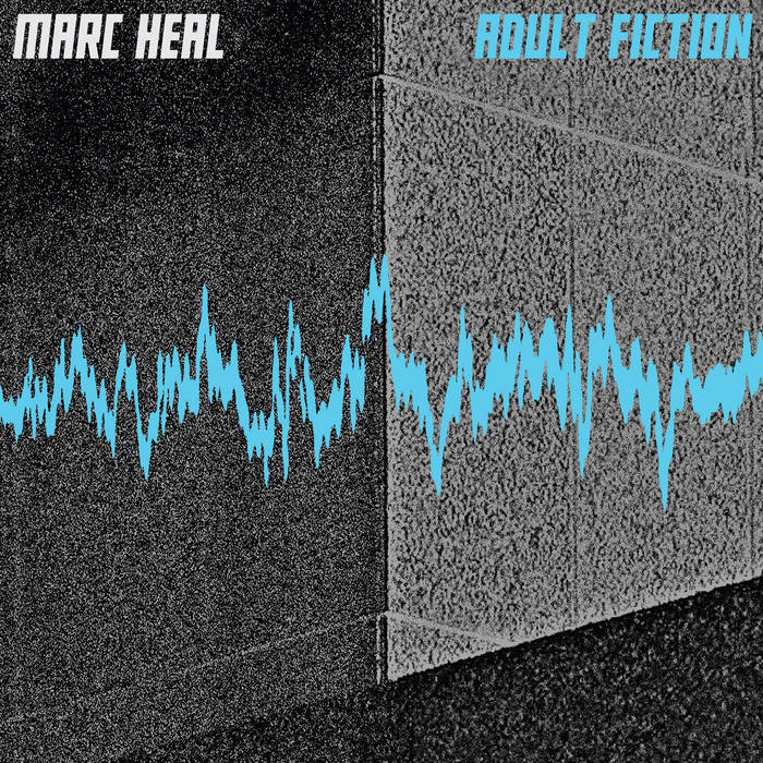 Marc Heal - Adult Fiction EP cover art