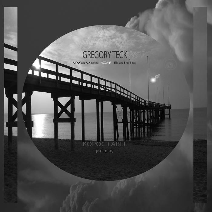 [KPL038] Gregory Teck - Waves Of Baltic EP cover art