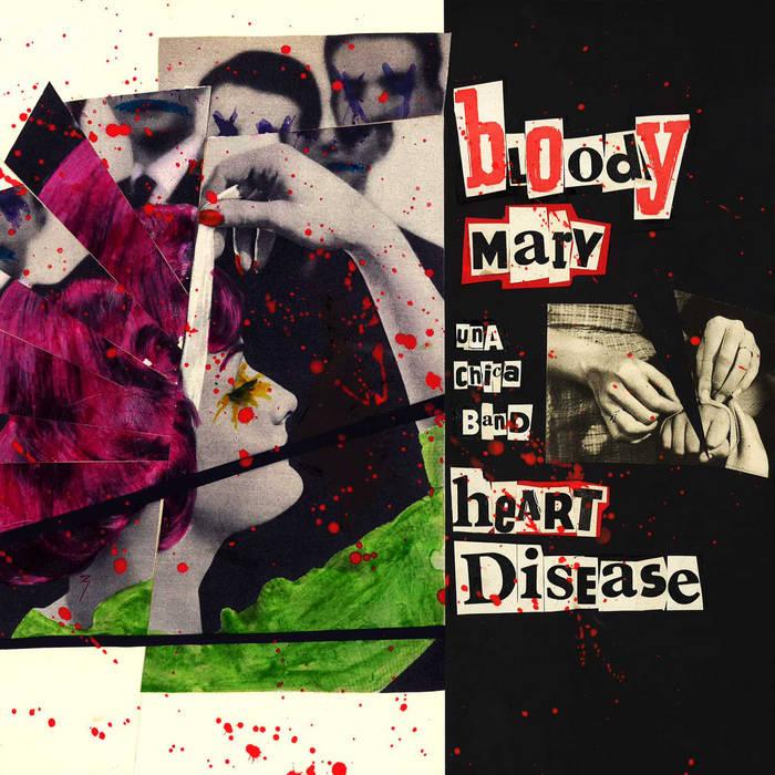 BloodyMaryUnaChicaBand - Heart Disease cover art