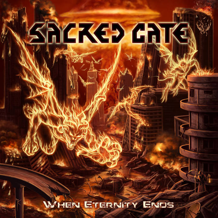 "SACRED GATE ""When Eternity Ends"" cover art"