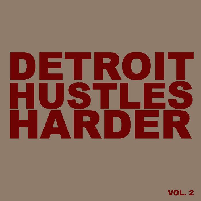 Aptemal presents Detroit Hustles Harder Vol. 2 SAMPLER cover art