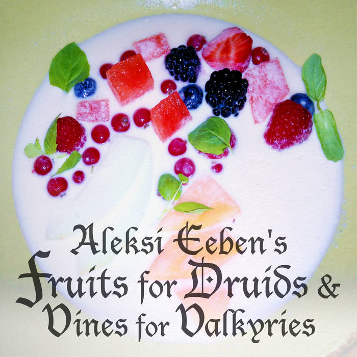 Fruits for Druids & Vines for Valkyries cover art