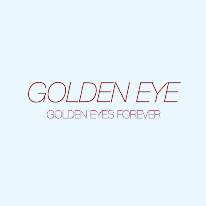 Golden Eyes Forever cover art