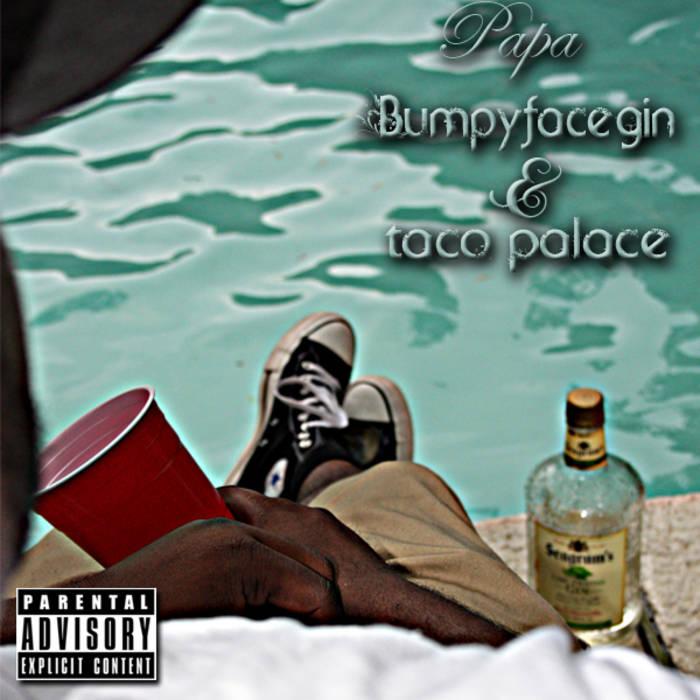 Bumpy Face Gin & Taco Palace cover art