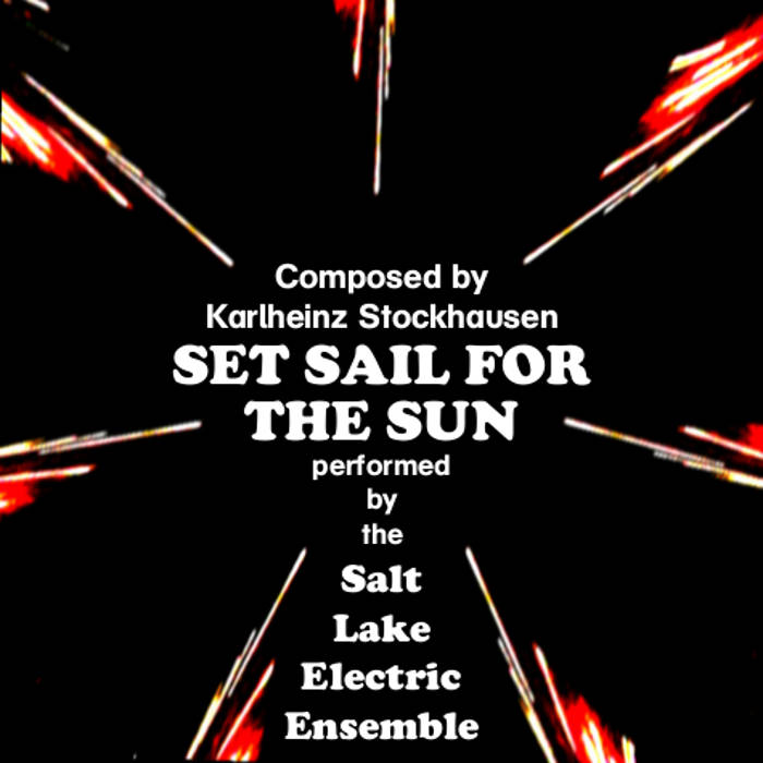 Karlheinz Stockhausen's Set Sail for the Sun cover art