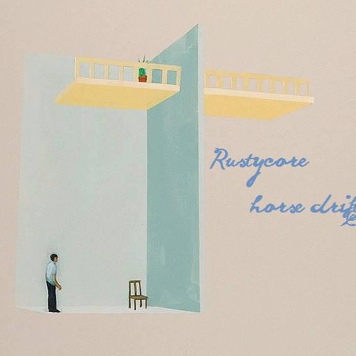 Rustycore/Horse Drift Split cover art