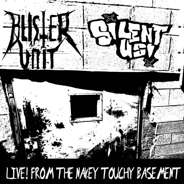 Live From the Nakey Touchy Basement (split with Blister Unit) cover art
