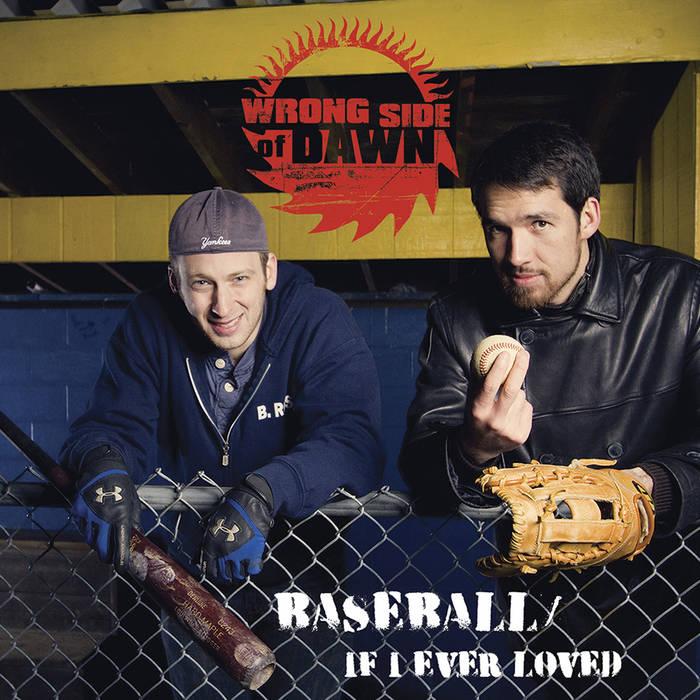 Baseball / If I Ever Loved cover art