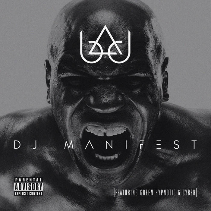 DJ Manifest (Featuring:Green Hypnotic & Cyber) cover art