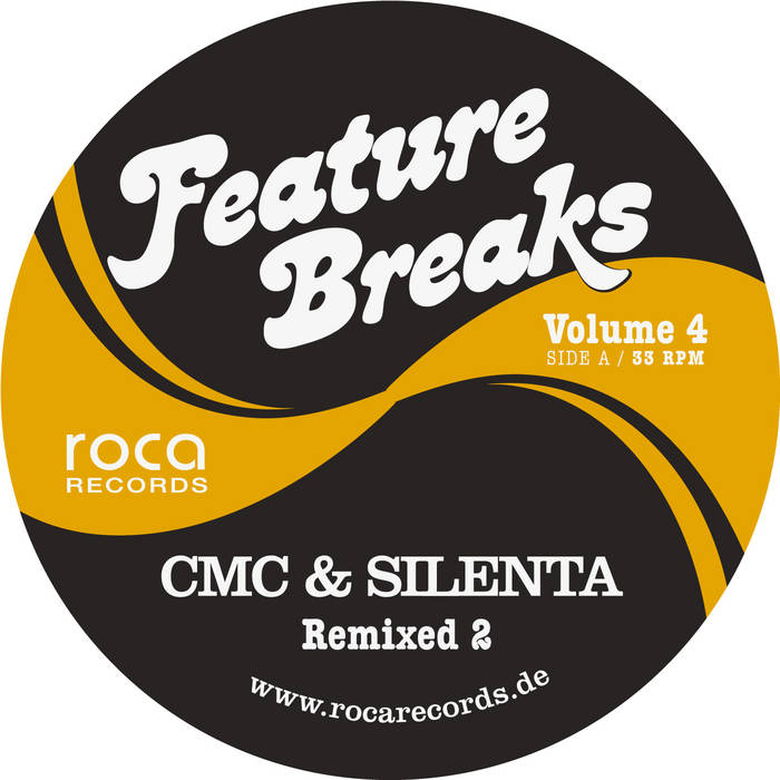 Feature Breaks Vol 4 - CMC & Silenta Remixed 2 cover art