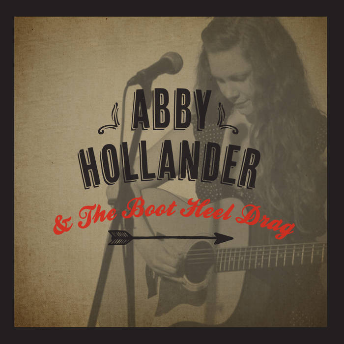 Abby Hollander & The Boot Heel Drag cover art