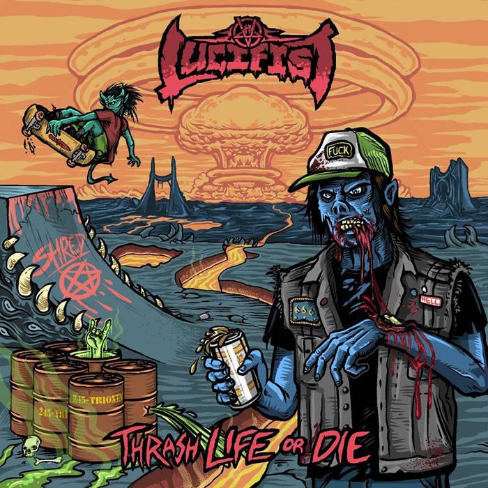 Thrash Life or Die cover art