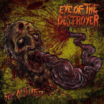 Self Mutilated by Eye Of The Destroyer
