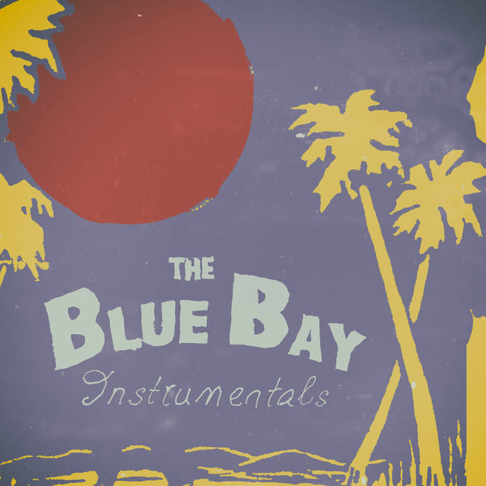 The Blue Bay Instrumentals cover art