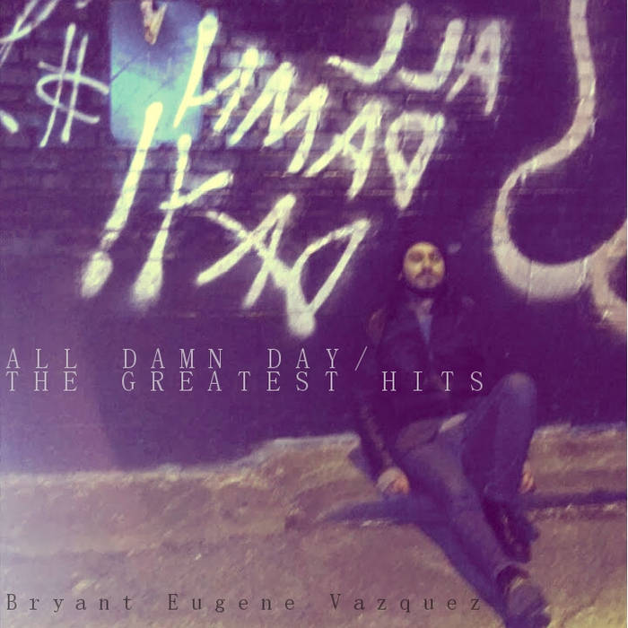 All Damn Day/ The Greatest Hits cover art