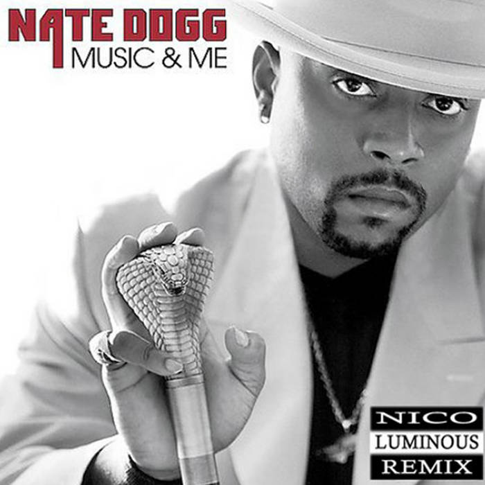 Nate Dogg - Music and Me - Nico Luminous Remix cover art