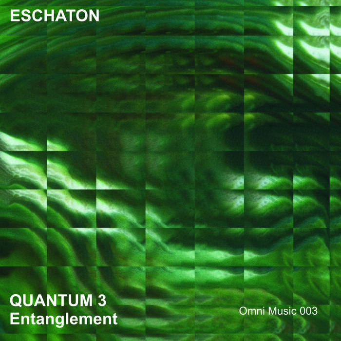 Eschaton - Quantum 3: Entanglement cover art