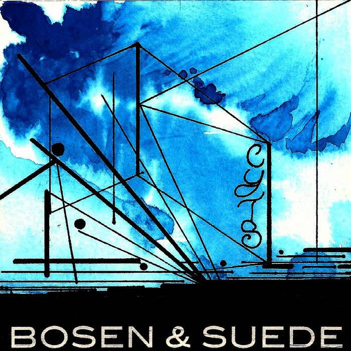 Bosen & Suede cover art