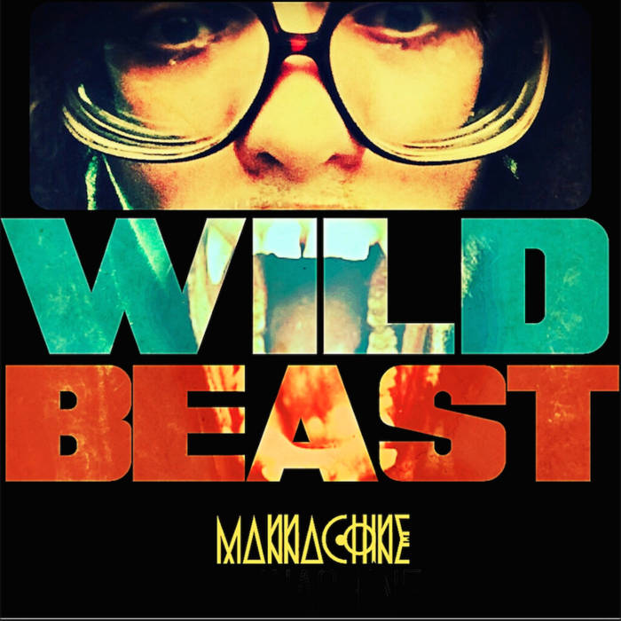 (2016) WILD BEAST mixtape cover art