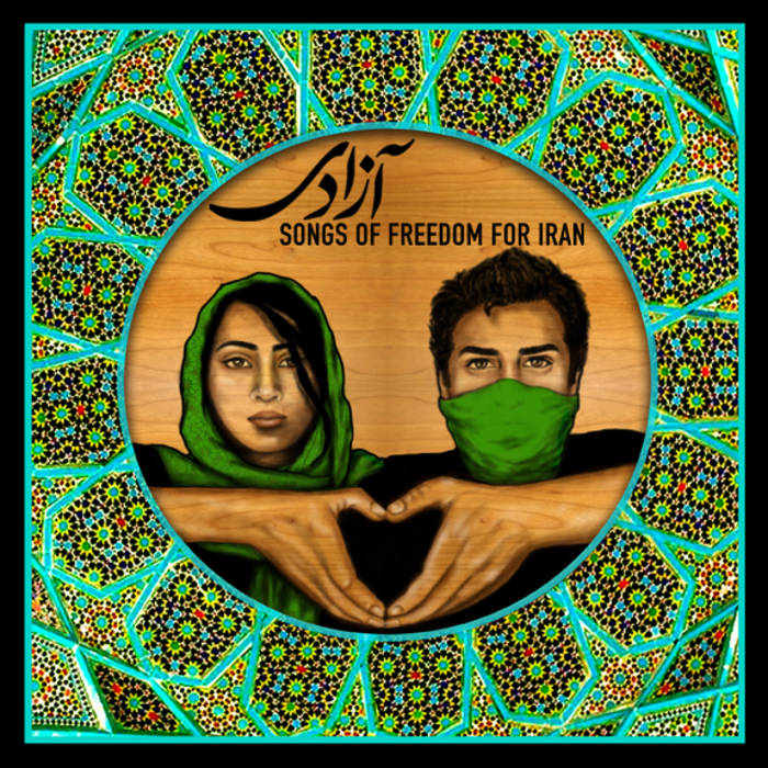 Azadi: Songs of Freedom for Iran cover art