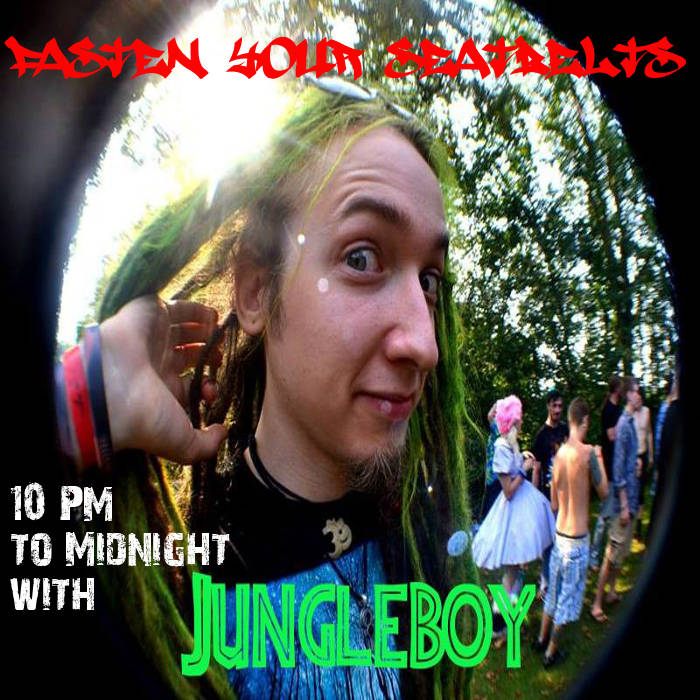 Fasten Your Seatbelts w/ Jungleboy cover art