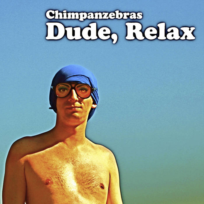 Dude, Relax cover art