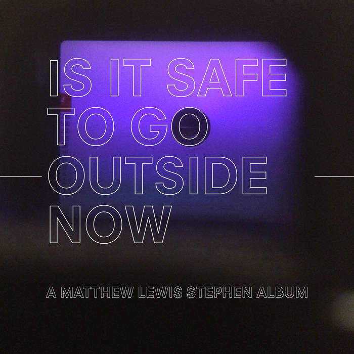 is it safe to go outside now cover art