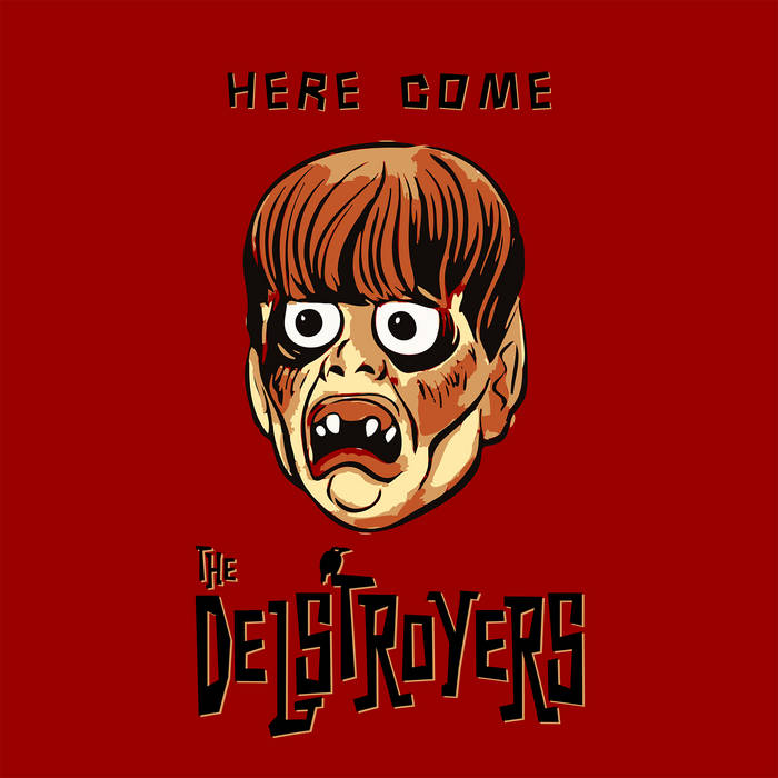Here Come The Delstroyers cover art