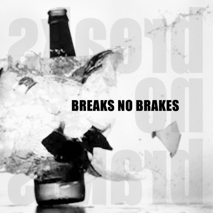 Breaks No Brakes Mixtape cover art