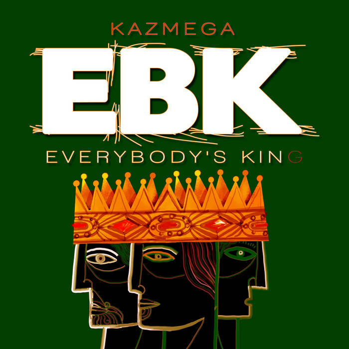 EVERYBODY'S KINg cover art