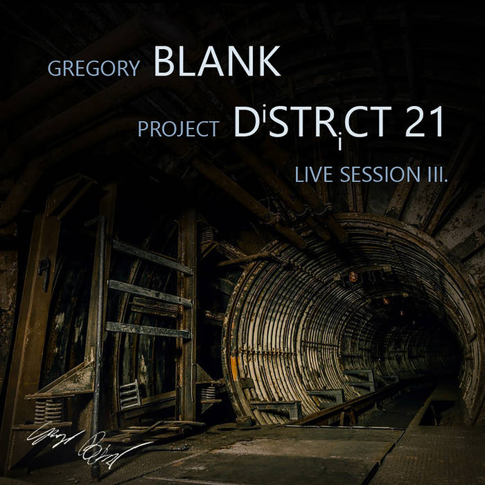 Project DiSTRiCT 21 - Live session III. cover art