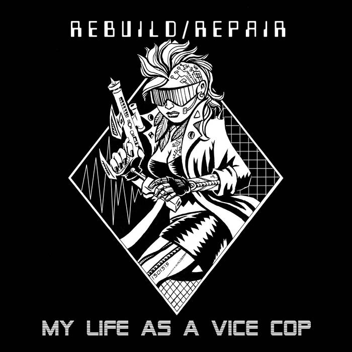My Life As A Vice Cop cover art